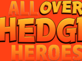 All Over Hedge Heroes (Private OTH YTP Collab)