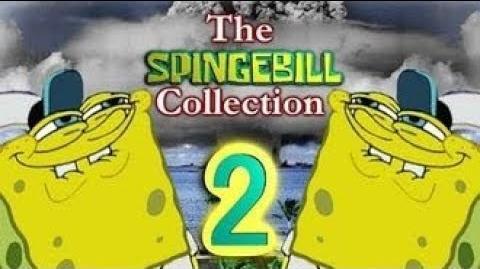 YTP_Collab-_The_Spingebill_Collection_2_(read_the_description)