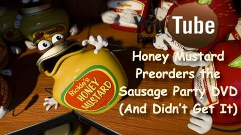 Honey Mustard Preorders the Sausage Party DVD (And Didn't Get It)