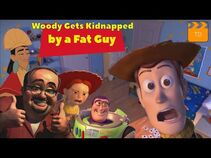 YTP_-_Woody_Gets_Kidnapped_by_a_Fat_Guy-2