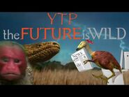 -YTP-- The Future is Wicked-2