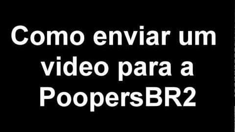 Como enviar um vídeo para a PoopersBR2
