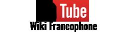 Wikia YouTube Francophone