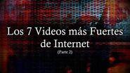 Los 7 Videos más Fuertes de Internet - Parte 2 ~ By TheHoodedFace