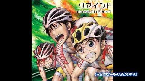 Yowamushi Pedal GRANDE ROAD OP2 Full - Rookiez is punk'd - Remind HD