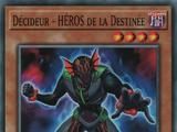 Décideur - HÉROS de la Destinée
