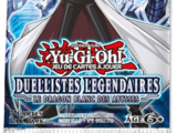 Duellistes Légendaires : Le Dragon Blanc des Abysses