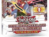 Deck de Démarrage pour 2 Joueurs : Yuya & Declan