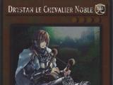 Drystan le Chevalier Noble