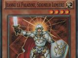 Jeanne la Paladine, Seigneur Lumière