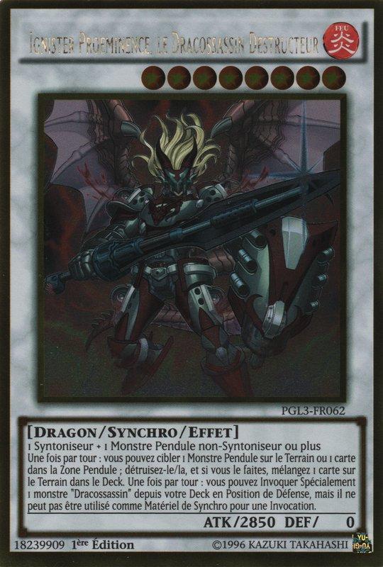 Ignister Proéminence, le Dracossassin Destructeur
