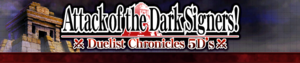Duelist Chronicles 5D'S: Attack of the Dark Signers