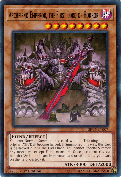 Archfiend Emperor, the First Lord of Horror