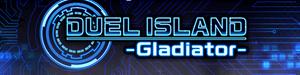 Duel Island: -Gladiator-