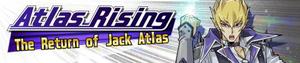 Atlas Rising: The Return of Jack Atlas