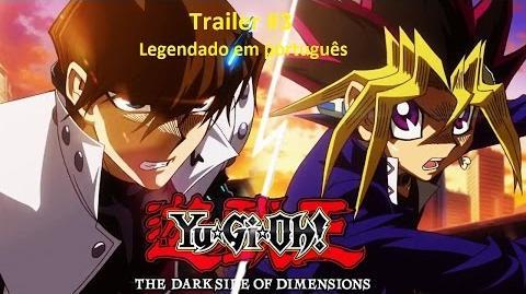 Yu-Gi-Oh! - The Dark Side of Dimensions Trailer 3 Legendado em português