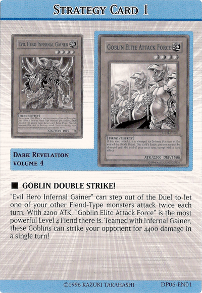 Goblin double strike!