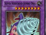 Super Vehicroid Jumbo Drill