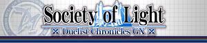Duelist Chronicles GX: Society of Light