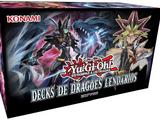 Decks de Dragões Lendários
