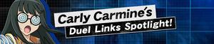 Carly Carmine's Duel Links Spotlight!