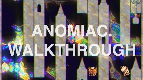 Anomiac._Walkthrough