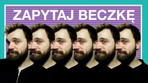 ZAPYTEJ GRAŻYNE SZAPOŁOSKO - Zapytaj Beczkę -159