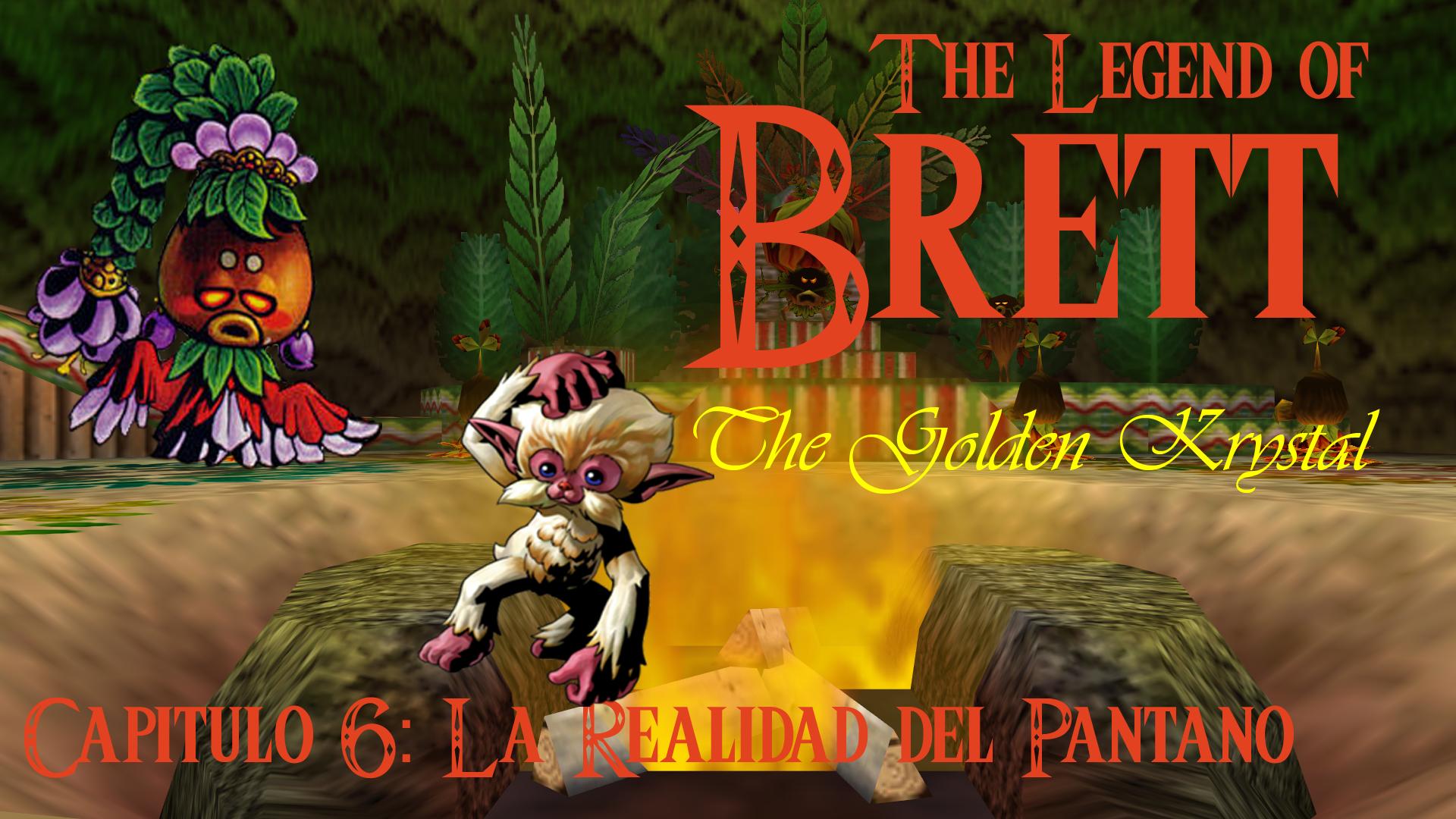 AnewLegend/The Legend of Brett: The Golden Krystal/Capítulo 6/La Realidad del Pantano