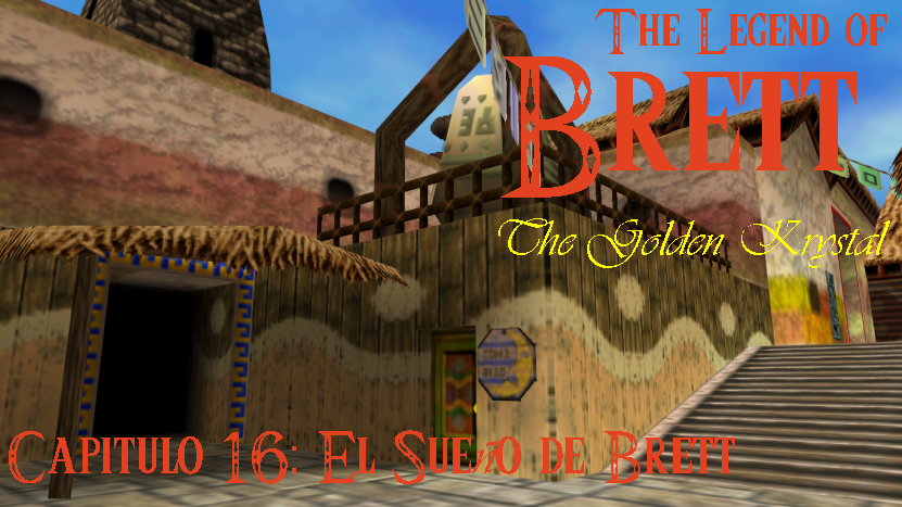 AnewLegend/The Legend of Brett: The Golden Krystal/Capítulo 16/El Sueño de Brett