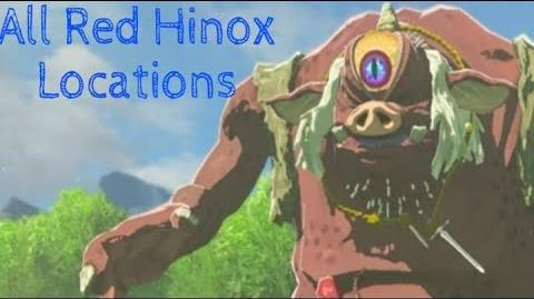 The Legend of Zelda- Breath of the Wild- All Red Hinox Locations