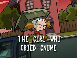 The Girl Who Cried Gnome (Title Card).png
