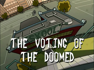 The Voting of the Doomed (Title Card).png