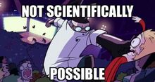 NOT SCIENTIFICALLY POSSIBLE.jpg
