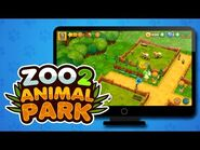 🐼 Zoo 2- Animal Park 🐨 Create the zoo of your dreams! 🦁