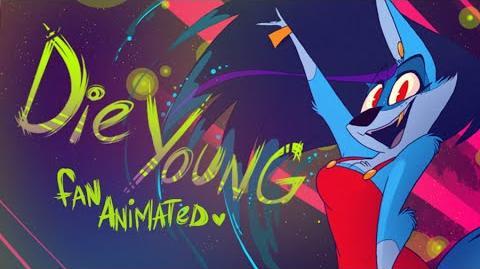 Die Young (Kesha) - Fan Animated Music Video - VivziePop