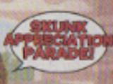 Skunk Appreciation Parade